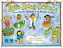 Bite-Sized Science: Activities for Children in 15 Minutes or Less