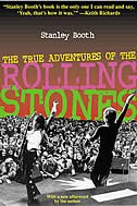 Book The True Adventures of the Rolling Stones by Stanley Booth