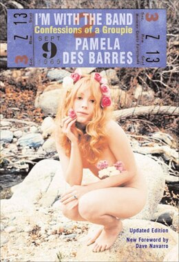 Book I'm with the Band: Confessions of a Groupie by Pamela Des Barres