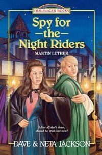 Book Spy for the Night Riders: Martin Luther by Dave Jackson
