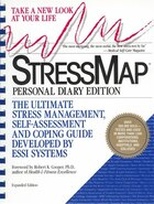 Stressmap: Personal Diary Edition: The Ultimate Stress Management, Self-Assessment and Coping Guide…