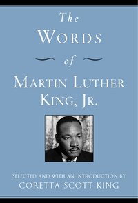The Words Of Martin Luther King, Jr.: Second Edition
