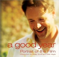 A Good Year: A Portrait of the Film