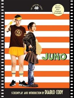 Book Juno: The Shooting Script by Diablo Cody
