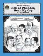 Roll of Thunder, Hear My Cry: A Literature Unit