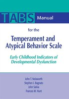 Manual For The Temperament And Atypical Behavior Scale (tabs): Early Childhood Indicators Of…