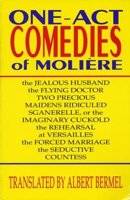 Book One-Act Comedies of Moliere: Seven Plays by Albert Moliere