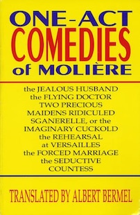 One-Act Comedies of Moliere: Seven Plays