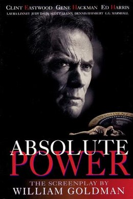 Book Absolute Power: The Screenplay: The Screenplay by Goldman William