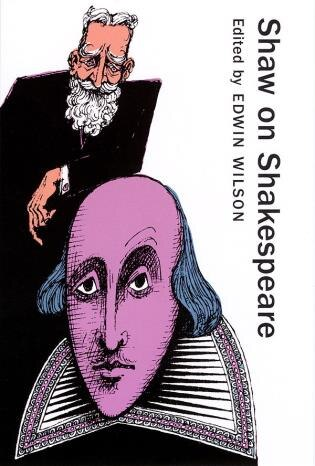 Shaw On Shakespeare by George Bernard Shaw
