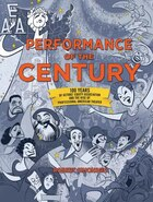 Performance Of The Century: 100 Years Of Actors' Equity Association And The Rise Of Professional…