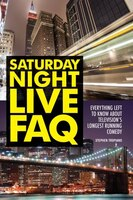 Saturday Night Live Faq: Everything Left To Know About Television's Longest Running Comedy