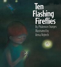 Ten Flashing Fireflies