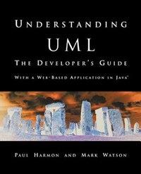 Understanding UML: The Developer's Guide