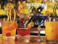 The Best 50 Bar Drinks