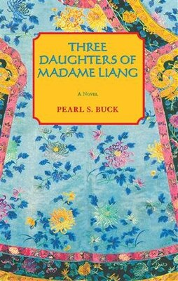 Book Three Daughters Of Madame Liang by Pearl S. Buck