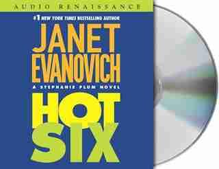 Hot Six: A Stephanie Plum Novel by Janet Evanovich