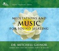 Meditations & Music for Sound Healing