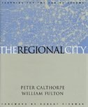 The Regional City by Peter Calthorpe