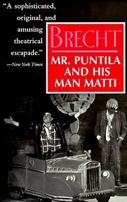 Book Mr. Puntila and His Man Matti by Bertolt Brecht