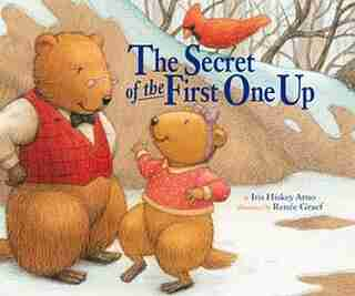 Secret Of The First One Up by Iris Hiskey Arno
