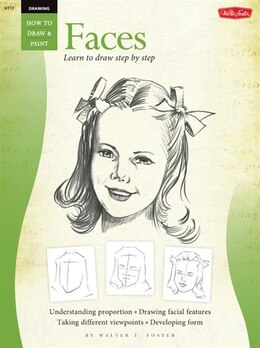 Book Drawing: Faces: Learn To Paint Step By Step by Walter Foster