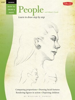 Book Drawing: People with William F. Powell: Learn To Paint Step By Step by William Powell