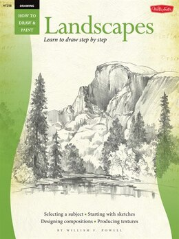 Book Drawing: Landscapes With William F. Powell: Learn To Paint Step By Step by William Powell