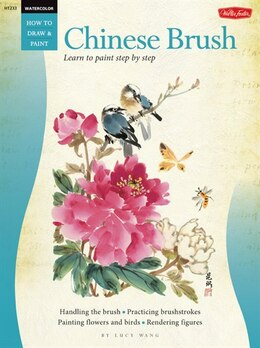 Book Watercolor: Chinese Brush: Learn To Paint Step By Step by Lucy Wang
