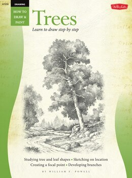 Book Drawing: Trees with William F. Powell: Learn To Paint Step By Step by William Powell