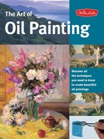 The Art of Oil Painting: Discover All The Techniques You Need To Know To Create Beautiful Oil…
