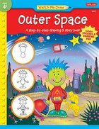 Outer Space: A step-by-step drawing & story book