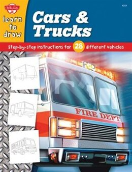 Book Cars & Trucks: Step-by-step Instructions For 28 Different Vehicles by Jeff Shelly