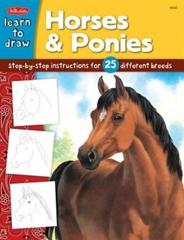 Book Horses & Ponies: Step-by-step Instructions For 25 Different Breeds by Russell Farrell