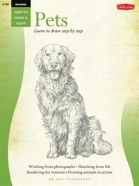 Book Drawing: Pets: Learn To Paint Step By Step by Mia Tavonatti
