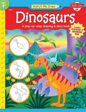Dinosaurs: A Step-by-step Drawing And Story Book by Jenna Walter Foster Jr. Creative Team