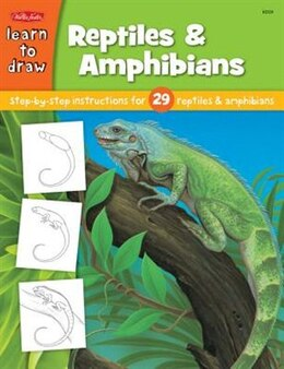 Book Learn To Draw Reptiles & Amphibians: Step by Step intsructions for 29 reptiles & amphibians by Diana Fisher