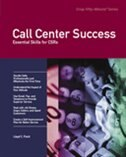 Call Center Success: Essential Skills for CSRs