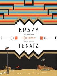 Krazy & Ignatz: Komplete 1935-1936 A Wild Warmth of Chromatic Gravy: A Wild Warmth Of Chromatic…