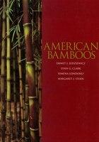 American Bamboos: American Bamboos