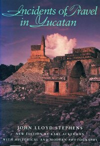 Incidents Of Travel In Yucatan: Incidents Of Travel In Yucatan