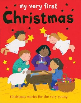 Book My Very First Christmas by Lois Rock