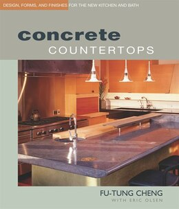 Book Concrete Countertops: Design, Forms, and Finishes for the New Kitchen and Bath by Taunton