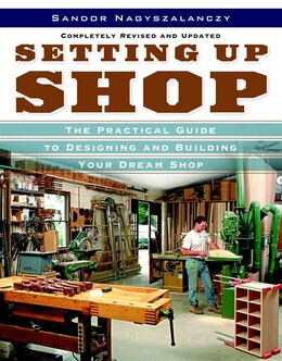 Book Setting Up Shop: The Practical Guide to Designing and Building You by Sandor Nagyszalanczy