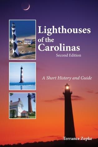 Lighthouses of the Carolinas by Terrance Zepke