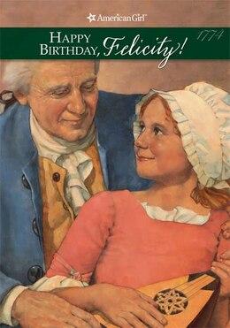 Book Happy Birthday, Felicity! by Valerie Tripp