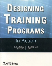Designing Training Programs: In Action Case Study Series