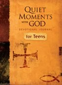 QUIET MOMENTS WITH GOD DEVOTIONAL JOURNAL FOR TEENS: Devotional Journal for Teens