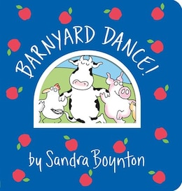 Book Barnyard Dance! by Sandra Boynton