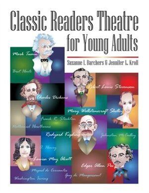 Classic Readers Theatre For Young Adults by Suzanne I. Barchers